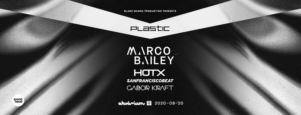 PLASTIC WITH MARCO BAILEY / HOT X