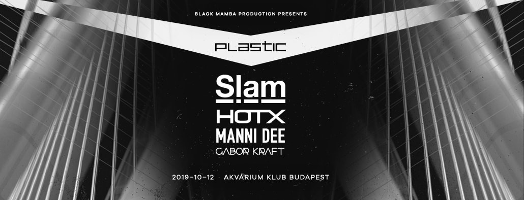 PLASTIC WITH SLAM / HOT X / MANI DEE